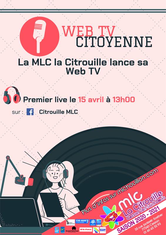 La MLC - La Citrouille lance sa Web TV jeudi 15 avril à 13h en live Facebook @lacitrouille !